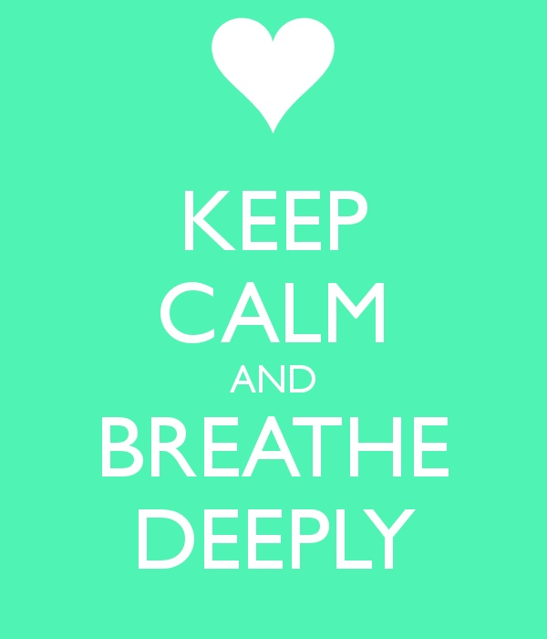 Keep Calm and Breathe Deeply | Health Unlimited
