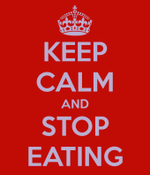 keep-calm-and-stop-eating-64